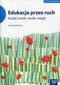 biblioteka-nauczyciela-edukacja-przez-ruch-kropki-kreski-owale-wiazki-b-iext35880012